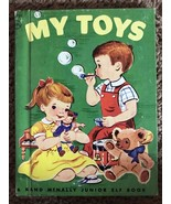 My Toys Rand McNally Junior Elf 8051:19 Hard Back Children's Book vintag... - $7.24