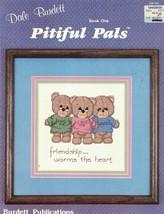 Dale Burdett PITIFUL PALS Bk 1 DB-55 1985 Teddy Bear Patterns Charts - $2.96