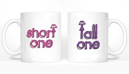 Short One and Tall One Girl BFFS Mugs - $24.99