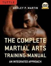 The Complete Martial Arts Training Manual: An Integrated Approach [DVD I... - $11.95
