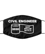 Funny Civil engineer Black Face Mask, Just Rollin' With It, Unique Chris... - £12.25 GBP