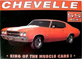 Chevelle SS 454 King of the Muscle Cars Metal Sign  - $14.95