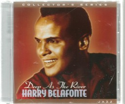 HARRY  BELAFONTE  *  DEEP AS THE RIVER *  2004 ~ BRAND NEW ~ SEALED - $3.00