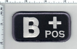 B+Pos (Positive) Blood Type Usa Medic Army Swat Patch W/ Velcro® Brand Fastener - $24.96