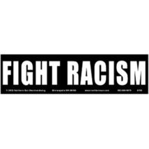 Fight Racism Vintage 3X 11 1/2 Vinyl Political Sticker  - $4.50