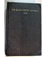 United States Navy The Blue Jackets Manual 1943 Eleventh Edition - $99.00