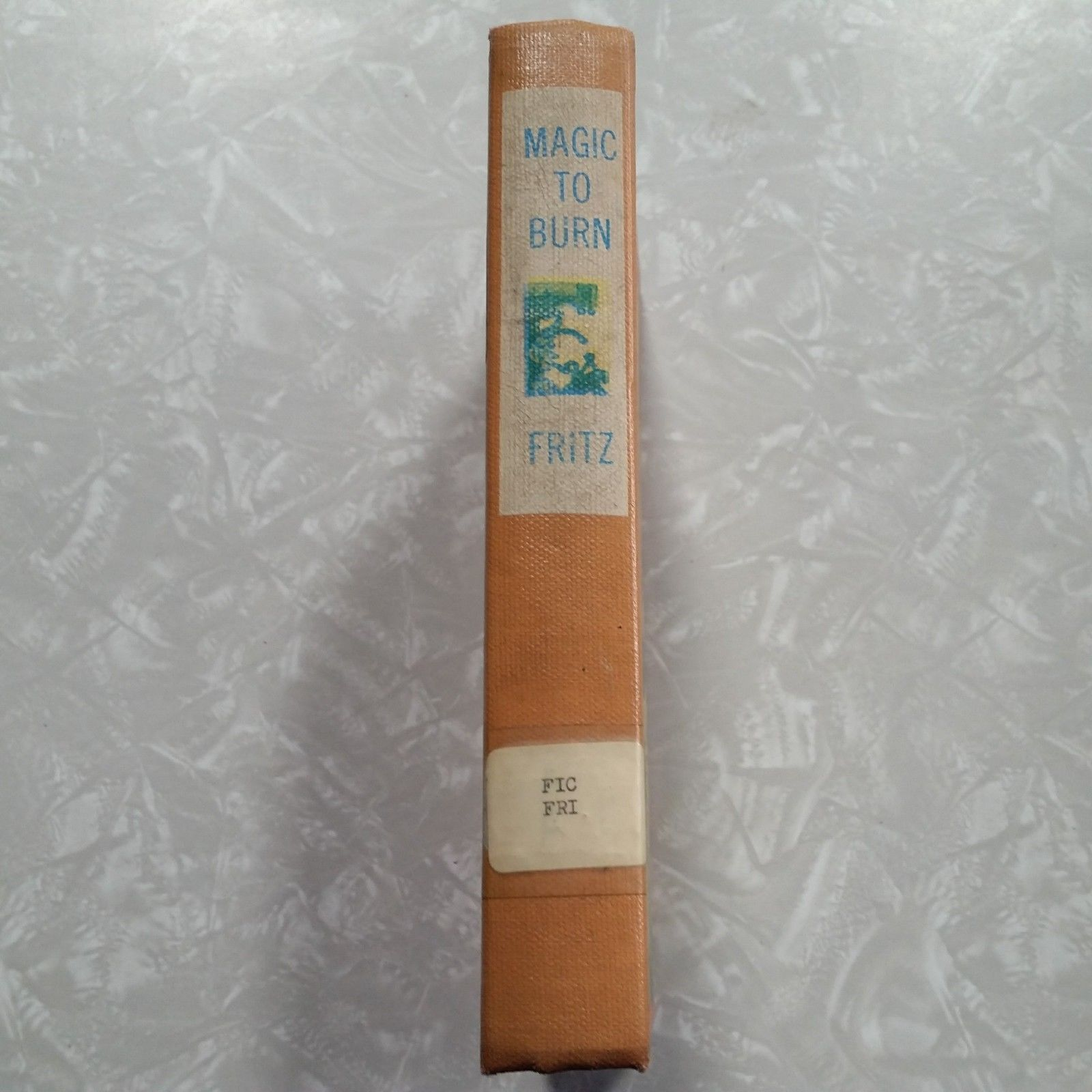 Magic To Burn by Jean Fritz 1964 Hardcover 2nd Impression or Printing Ex Library
