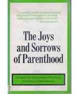 The Joys and Sorrows of Parenthood HC 1973 - $4.90
