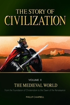 The Story of Civilization: Vol. 2 - The Medieval World (Text Book)