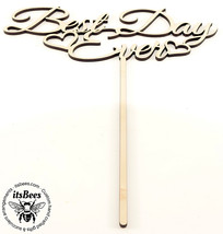 """Best Day Ever - 8"""" Wood Cake Topper Custom Color Options & Sizes - FREE ... - $22.00"""