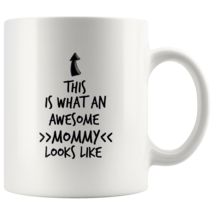 Coffee mug gift What an awesome MOMMY mug - $16.50