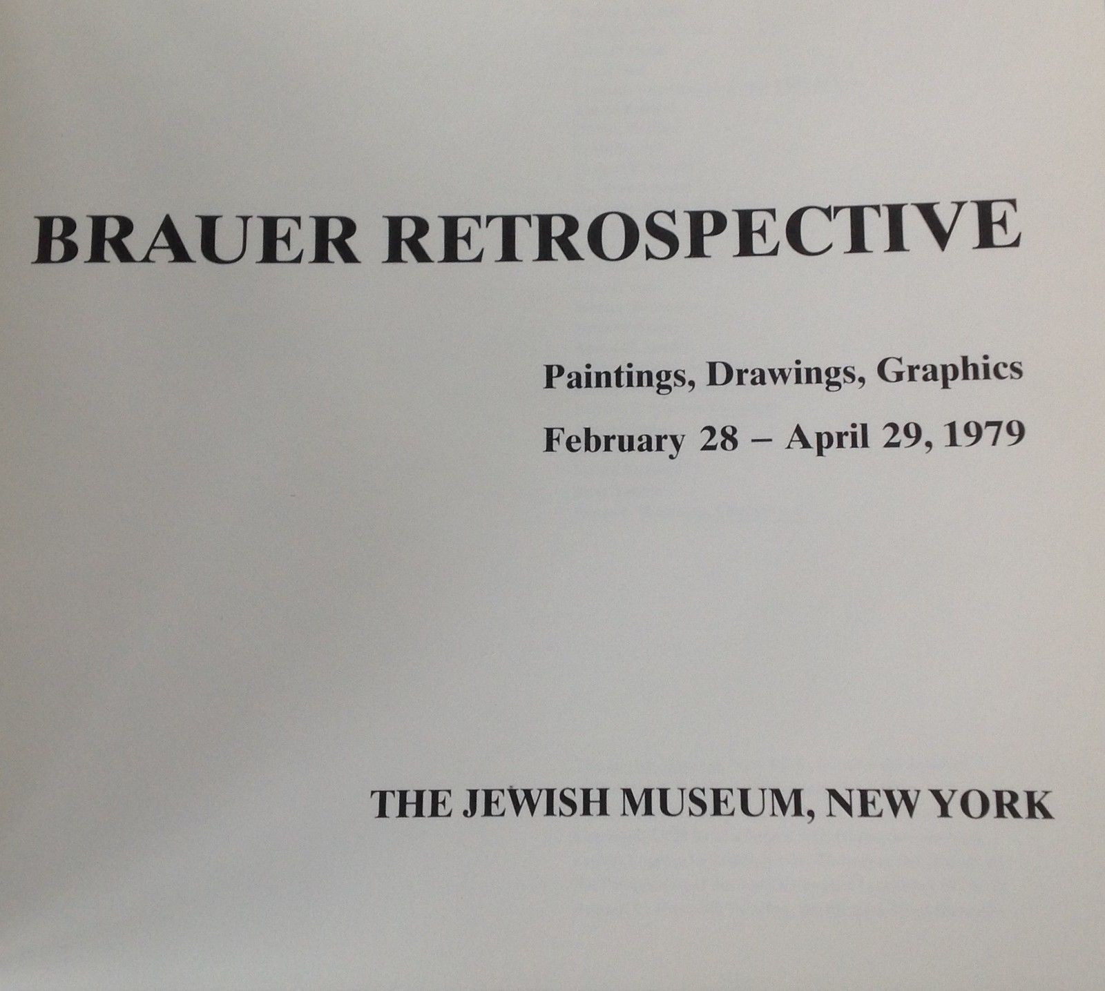 Brauer Retrospective Exhibition Paintings Drawings Graphics 1979 1st edition