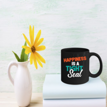 Canning Coffee Mug Happiness Is A Tight Seal Cute Funny Gifts - $15.95