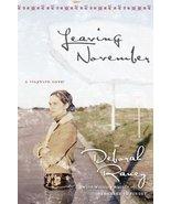 Leaving November (Clayburn Novels Series #2) Raney, Deborah - $12.69