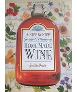 Step by Step Guide to Making Homemade Wine [Jan 01, 1994] Irwin, Judith - $19.97
