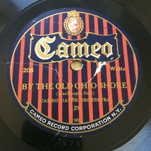 CAMEO DANCE ORCHESTRA THREE O'CLOCK IN THE MORNING/ OLD OHIO SHORE 78rpm - $14.50