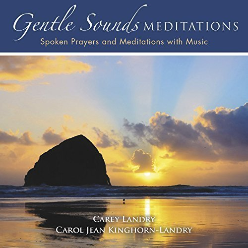 Gentle sounds meditations by carey landry