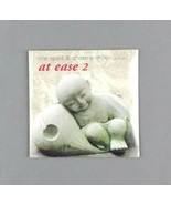 At Ease 2 by One Spirit & Dharma Moon (CD, 2005) New Age Meditation Musi... - $9.89