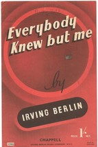 Everybody Knew But Me - vintage sheet music - Irving Berlin - $6.40