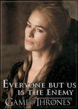 Game of Thrones Cersei Everyone But Us Is The Enemy Photo Image Fridge M... - $3.99