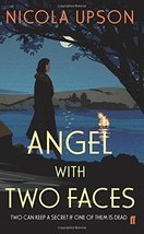Angel with Two Faces [Paperback] Upson, Nicola image 1