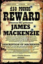 Reward 50 Pounds for Prisoner James Mackenzie Metal Sign - $29.95