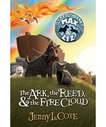 The Ark, the Reed, and the Fire Cloud (The Amazing Tales of Max and Liz,... - $4.47