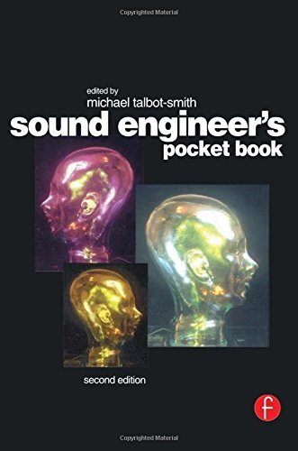 Sound Engineer's Pocket Book, Second Edition [Paperback] Talbot-Smith, Michael