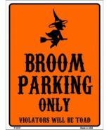 """Witch Broom Parking Only Halloween Theme Metal Sign 9"""" x 12"""" Wall Decor - DS - $23.95"""