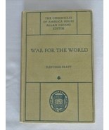 War For The World– The Chronicles Of America Series- Yale University Pre... - $9.50