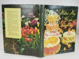 The Wilton Way Of Cake Decorating 1974 Volume 1 ~ Loaded With How To's - $19.99