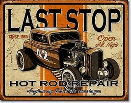 Last Stop Hot Rod Repair Garage Metal Sign Tin New Vintage Style USA #1696 - $10.29