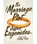 The Marriage Plot: A Novel by Jeffrey Eugenides First Edition - $30.00