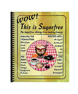 Wow! This is Sugarfree - Spiral Paperback - $15.99