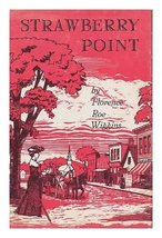 Strawberry Point;: Vignettes of an Iowa childhood Wiggins, Florence Roe - $1.99