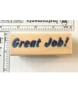 Great Job Rubber Stamp Stampabilities Big Bold Letters School Wood Mounted - $1.93