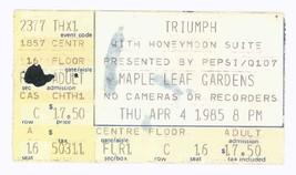 Triumph & Honeymoon Suite 4/4/85 Toronto Ontario Maple Leaf Gardens Tick... - $15.83