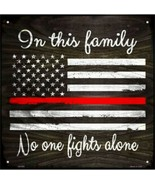 """In This Family Firefighters Thin Red Line Metal Sign 12"""" x 12"""" Wall Deco... - $23.95"""