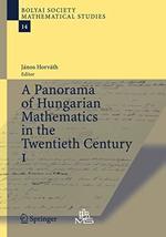 A Panorama of Hungarian Mathematics in the Twentieth Century, I (Bolyai ... - $63.26
