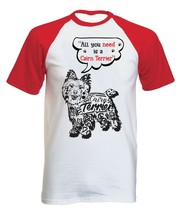 Cairn terrier all you need b - NEW COTTON BASEBALL TSHIRT ALL SIZES - $19.53