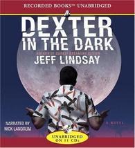 Dexter in the Dark [Aug 01, 2007] Lindsay, Jeff and Landrum, Nick - $15.99
