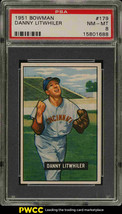 1951 Bowman Baseball Card #179 Danny Litwhiler PSA 8 NM-MT  Reds - $69.25