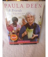 2005 Paula Deen & Friends Living It Up Southern Style 1st Printing Near ... - $9.90