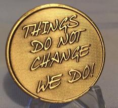Bulk Lot of 30 Things Do Not Change We Do Medallion Chip Coin Bronze Wisdom - $42.99
