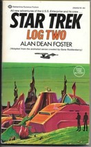 Star Trek Log Two Paperback Book Alan Dean Foster 1976 Ballantine VERY F... - $3.99