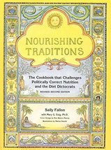 Nourishing Traditions: The Cookbook that Challenges Politically Correct ... - $14.47