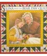 Selina and the Bear Paw Quilt [Apr 09, 1996] Smucker, Barbara - $9.50