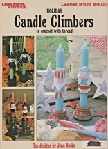 """Leisure Arts """"Holiday Candle Climbers"""" Thread Crochet - Gently Used - $6.00"""