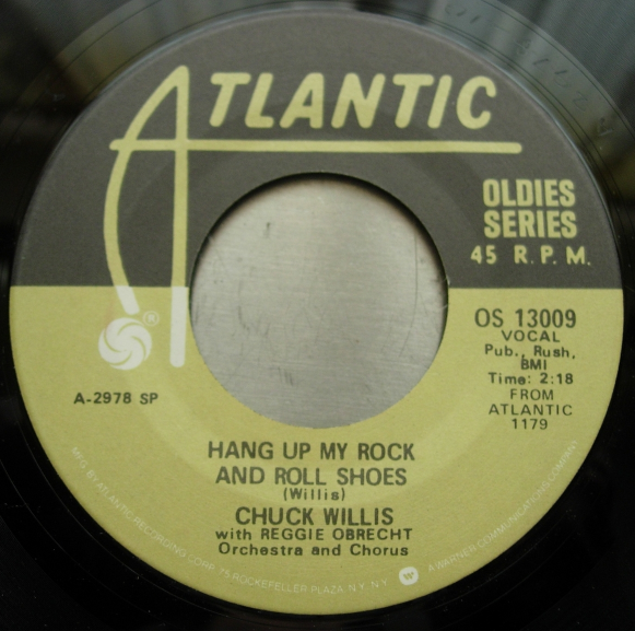 CHUCK WILLIS What Am I Living For / Hang Up My Rock & Roll Shoes - OS 13009