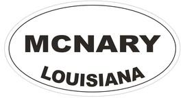 McNary Louisiana Oval Bumper Sticker or Helmet Sticker D3963 - $1.39+